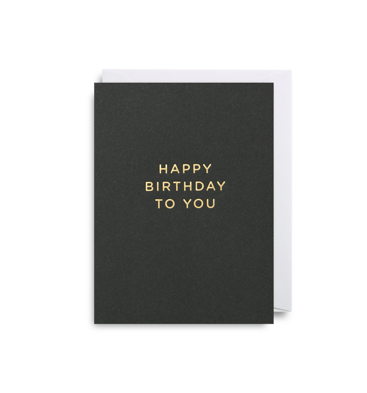 happy birthday to you gold foil card