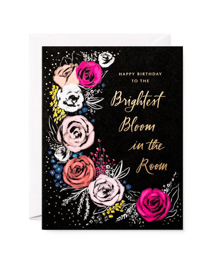 brightest bloom in the room birthday card