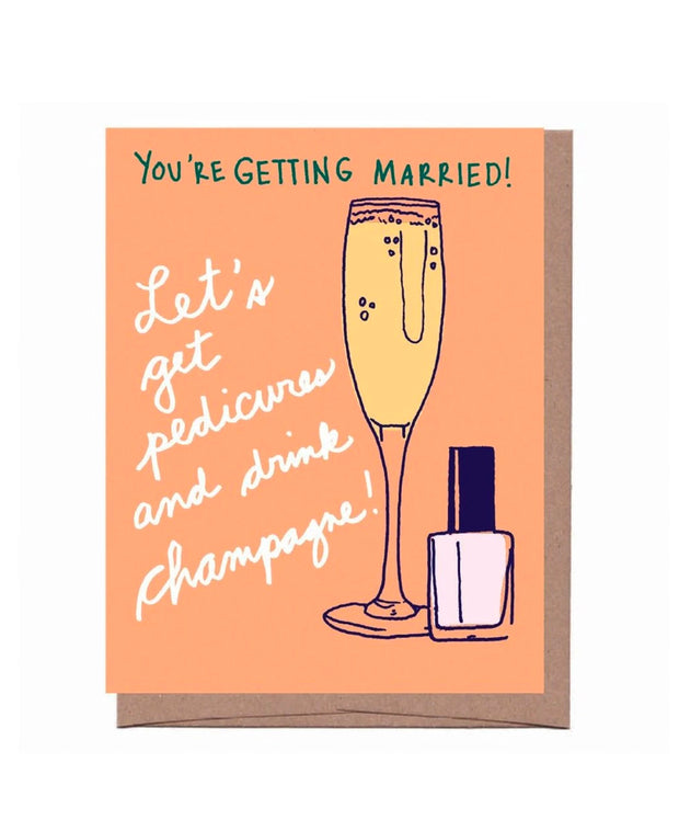 champagne & pedicures engagement card