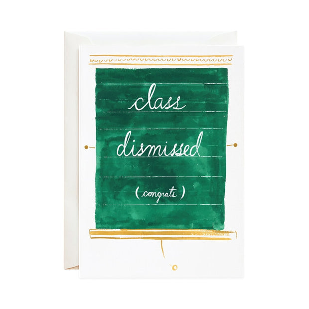 class dismissed graduation congrats card