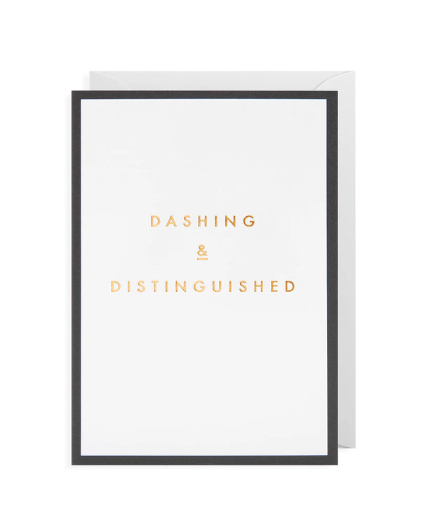 dashing and distinguished greeting card