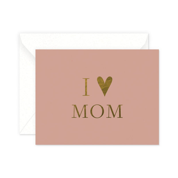 I heart mom gold foil card