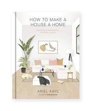 how to make a house a home book