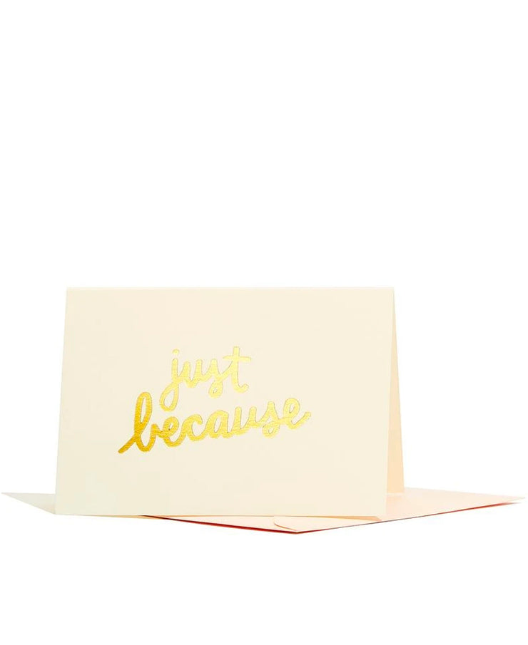 just because gold foil enclosure card