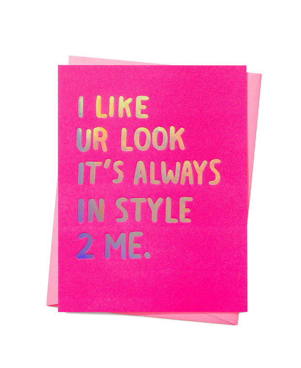 i like ur look card