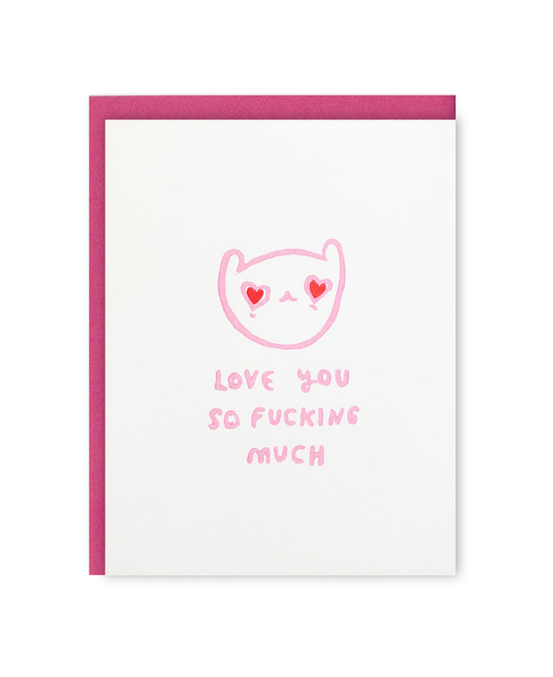 love you so fucking much card - pink
