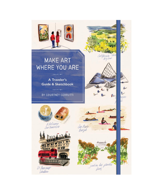 make art where you are travel sketchbook and guide