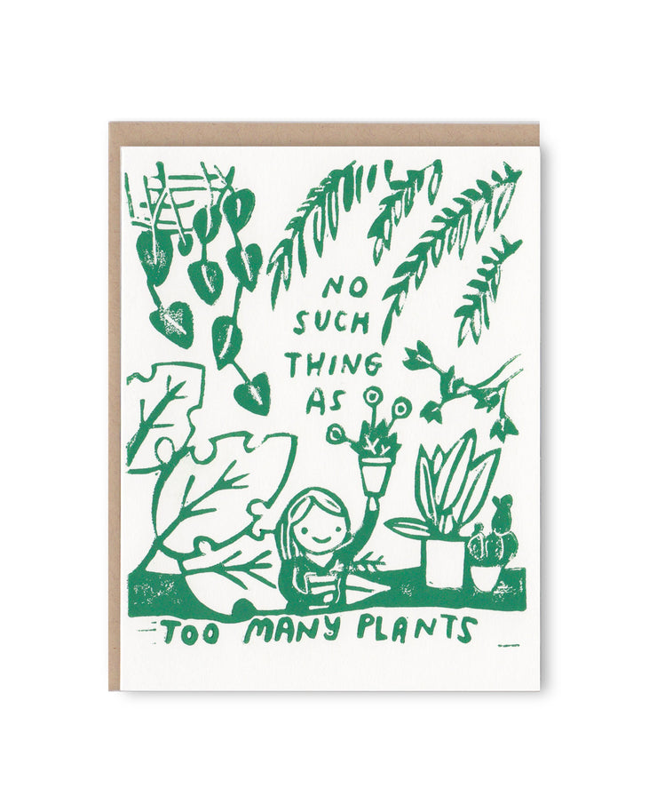 no such thing as too many plants card