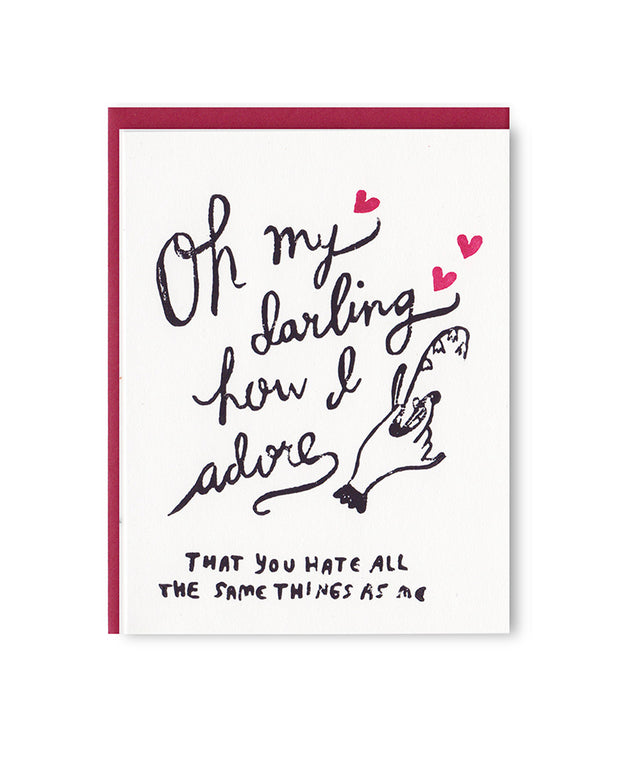 oh my darling / hate the same things card