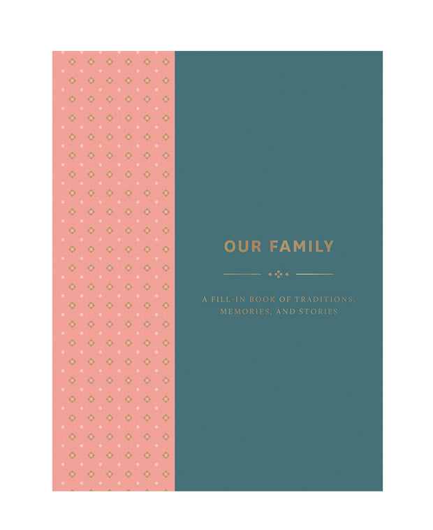 our family traditions : moments, milestones, & memories diary