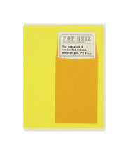 pop quiz wonderful friend card