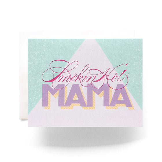 smokin' hot mama card