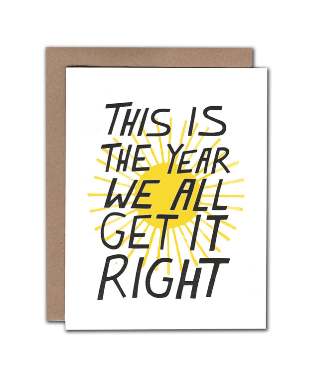 this is the year we all get it right card