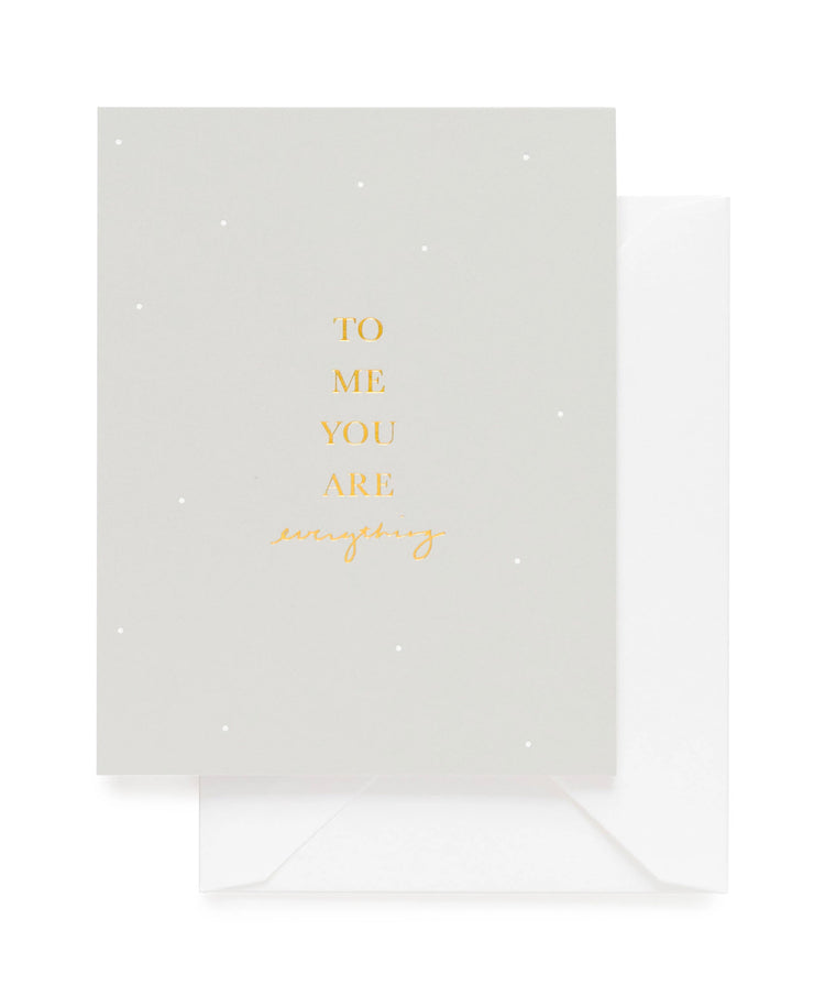to me you are everything card