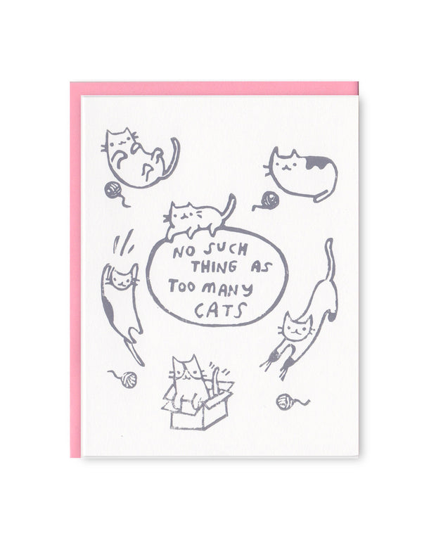 no such thing as too many cats card