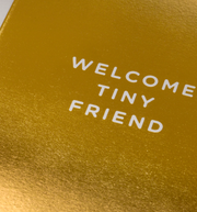 welcome tiny friend card