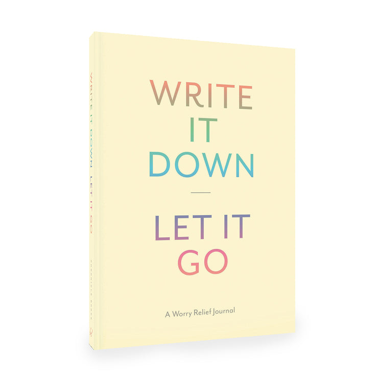 write it down, let it go: a worry relief journal
