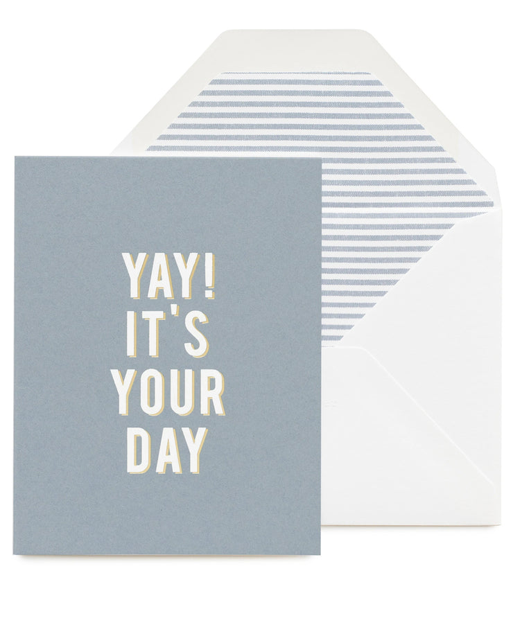 yay! its your day card