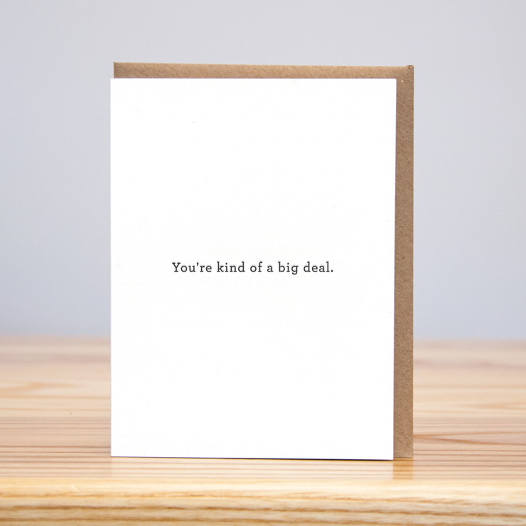you're kind of a big deal card