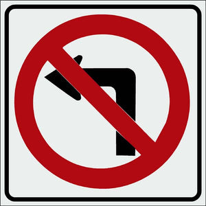 """NO LEFT TURN"" - HIGH INTENSITY"