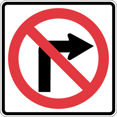 """NO RIGHT TURN"" - HIGH INTENSITY"