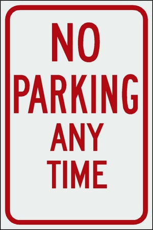 No Parking Any Time - H.i.p. Free Shipping