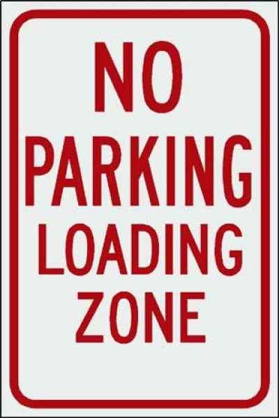 No Parking Loading Zone Free Shipping