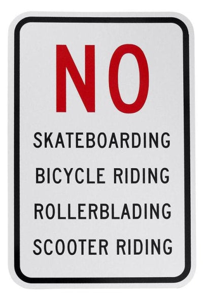 No Skateboarding Bicycle Riding Etc.. Sign Free Shipping