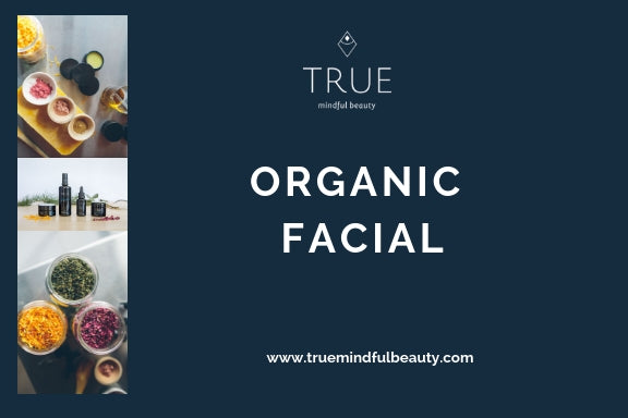 True Organic Facial Voucher