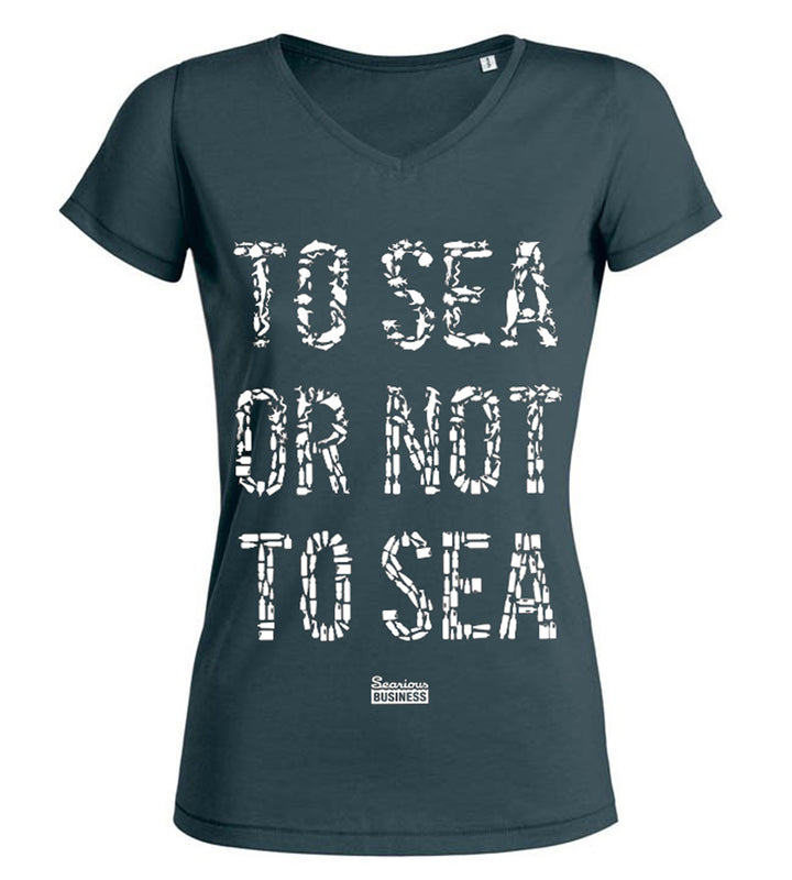 Searious Business - Women T-Shirt - To Sea Or Not To Sea at Amberoot