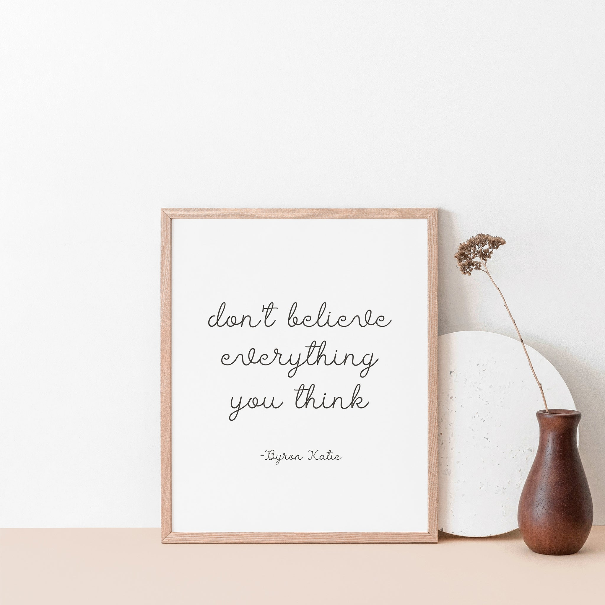 Don't believe everything you think , Inspirational wall art poster