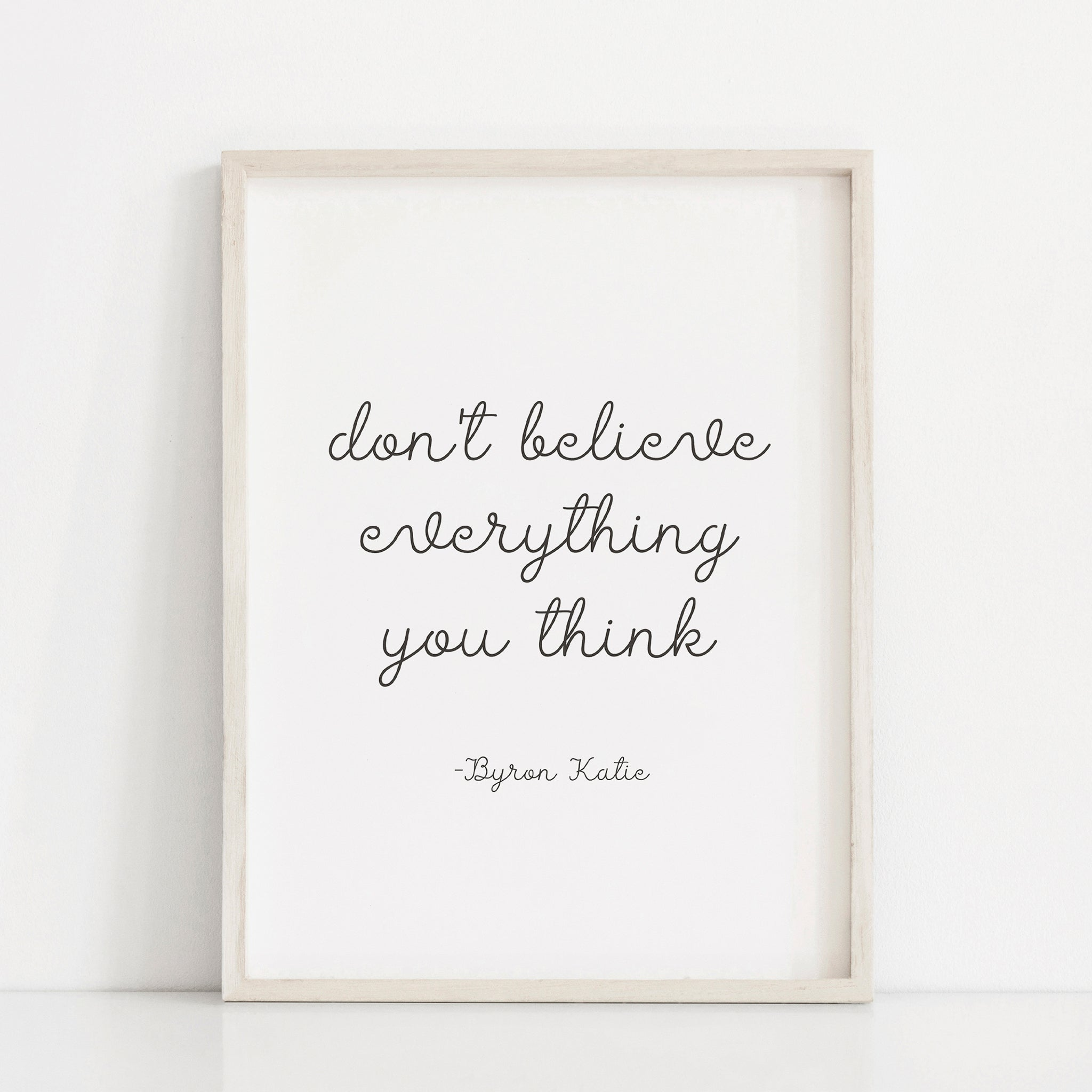 Don't believe everything you think, Motivational art poster