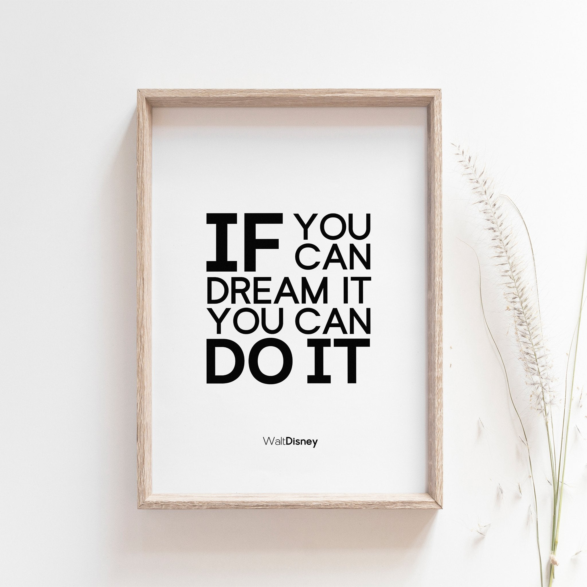 If you can dream it you can do it, walt disney motivational art poster