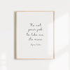 It's not your job to like me, it's mine, Motivational wall art poster