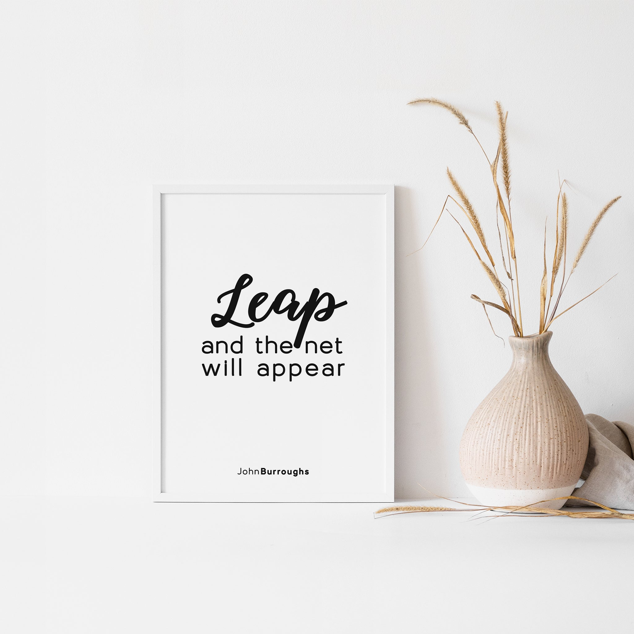 Leap and the net will appear, quote wall art poster