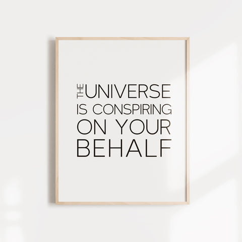 The universe is conspiring on your behalf inspiring quote from Paul Coehlo wall art