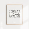 There is great love for you here quote by Esther Hicks, high quality wall art
