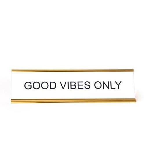 Good Vibes Only Retro Desk Sign