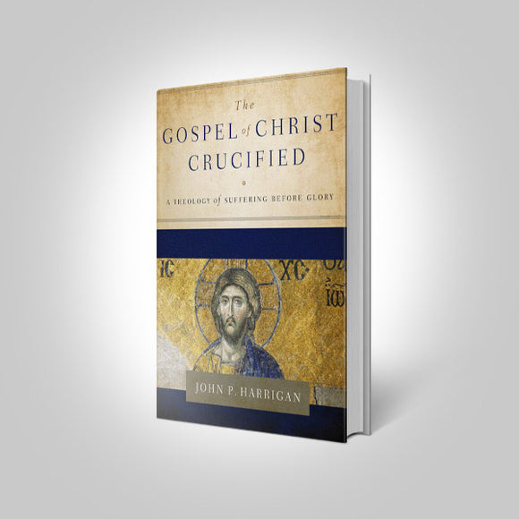Gospel Of Christ Crucified