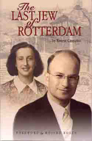 The last Jew of Rotterdam