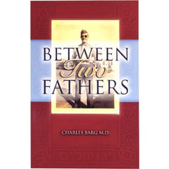 Between Two Fathers