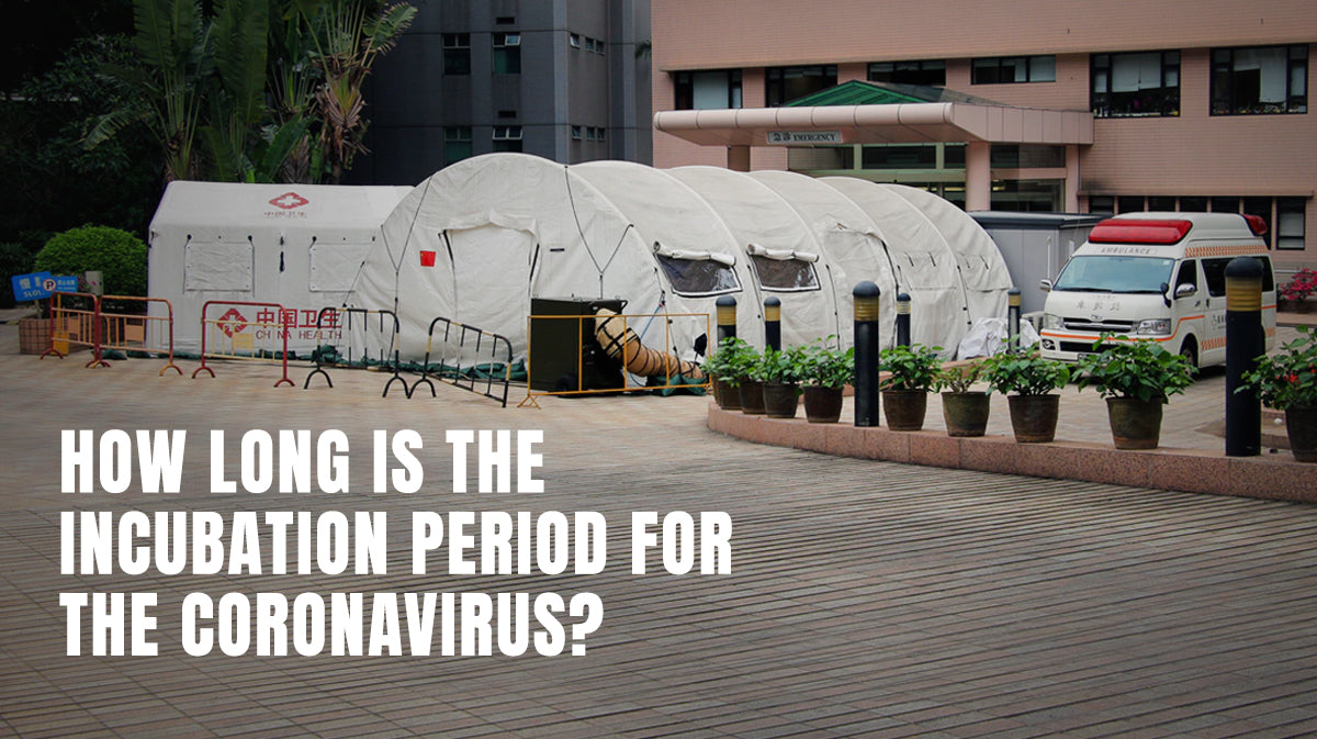 How Long Is the Incubation Period for the Coronavirus?