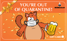 Out Of Quarantine Gift Card