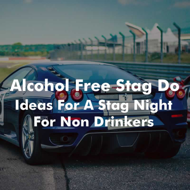 Alcohol Free Stag Do - Stag Night Ideas For Non Drinkers