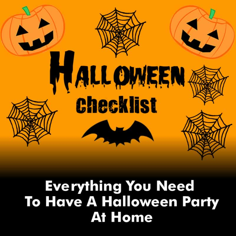 Halloween Party Checklist - Halloween Party At Home