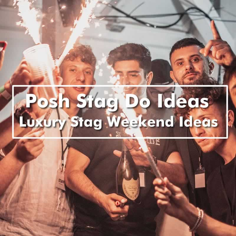Posh Stag Do Ideas - Luxury Stag Weekends For Classy Groups Of Lads