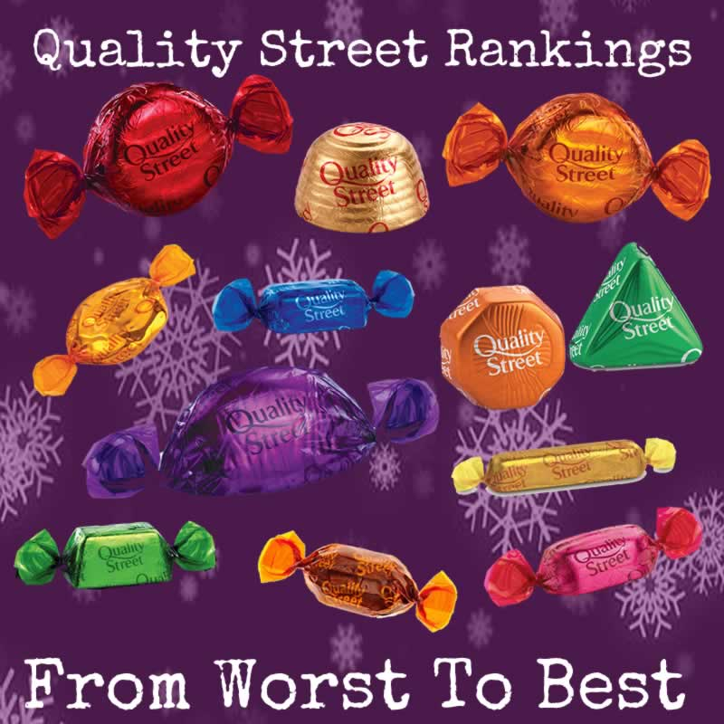 Quality Street Chocolates Ranked: From Worst To Best Chocolates