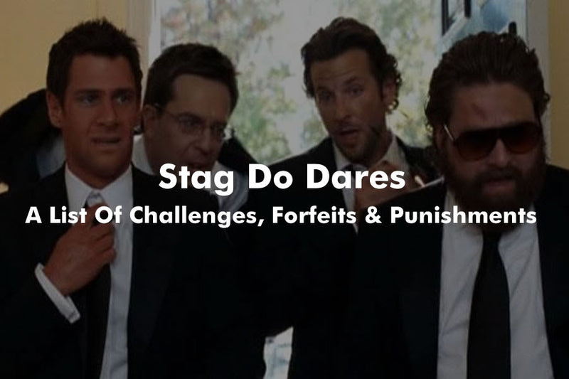 Stag Do Dares, Challenges And Forfeits