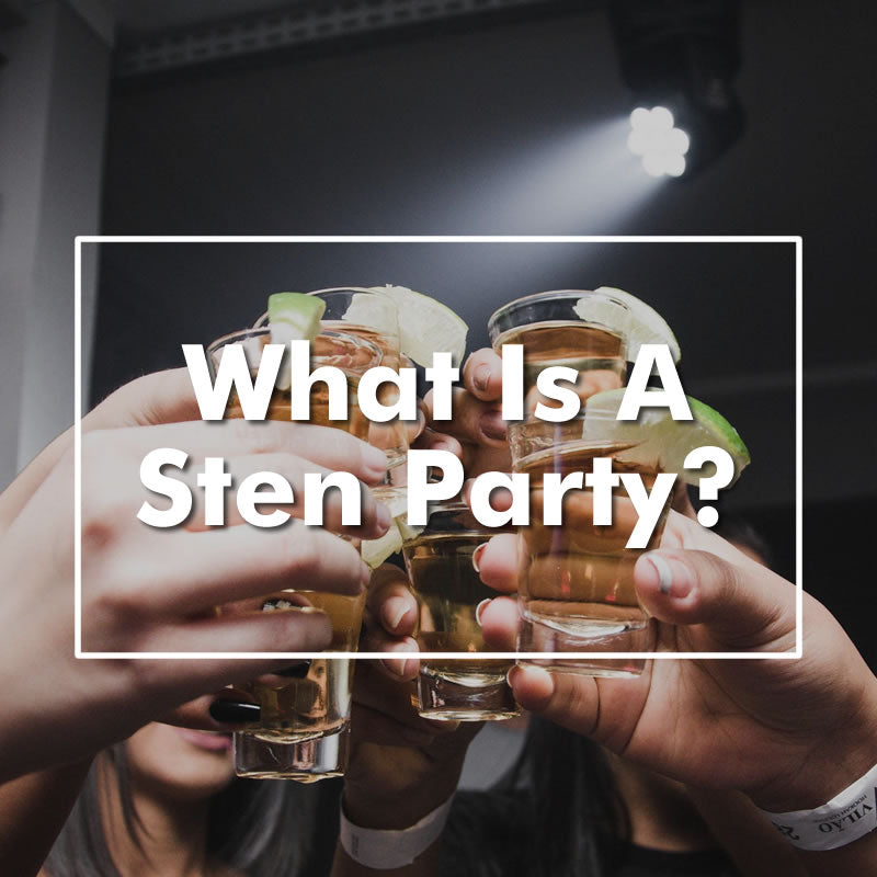 What Is A Sten Party? - The Sten Party Explained
