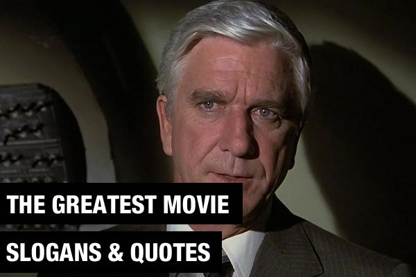 Our Favourite Movie Quotes And Slogans